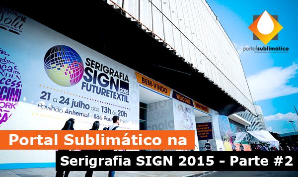 Portal Sublimatico Serigrafia SIGN 2015