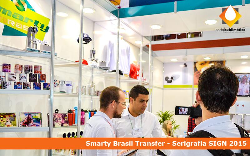 Portal Sublimático Serigrafia SIGN 2015 Smarty Brasil Transfer